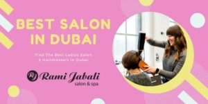 Best Salon In Dubai